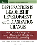 Best Practices in Leadership Development and Organizational Change